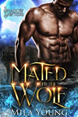 Mated By The Wolf: Paranormal Romance (Shadow Shifters Book 3) Kindle Edition