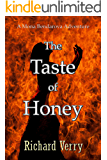 The Taste of Honey (The Mona Bendarova Adventures Book 1)