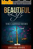Beautiful Life: The Carpino Series