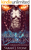 Seeking The Dragon (Exiled Dragons Book 6)