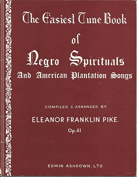 The Easiest Tune Book Of Negro Spirituals. Partituras para Piano ...
