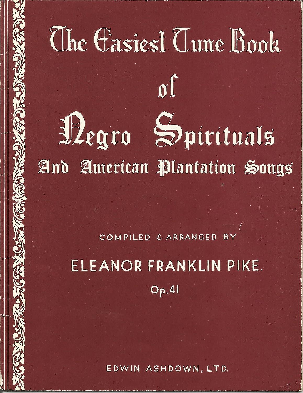 The Easiest Tune Book Of Negro Spirituals. Partituras para Piano ...