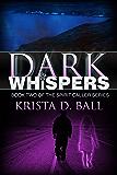 Dark Whispers (Spirit Caller Series Book 2)