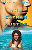 The Cayman Hustle: a novel of romance and suspense