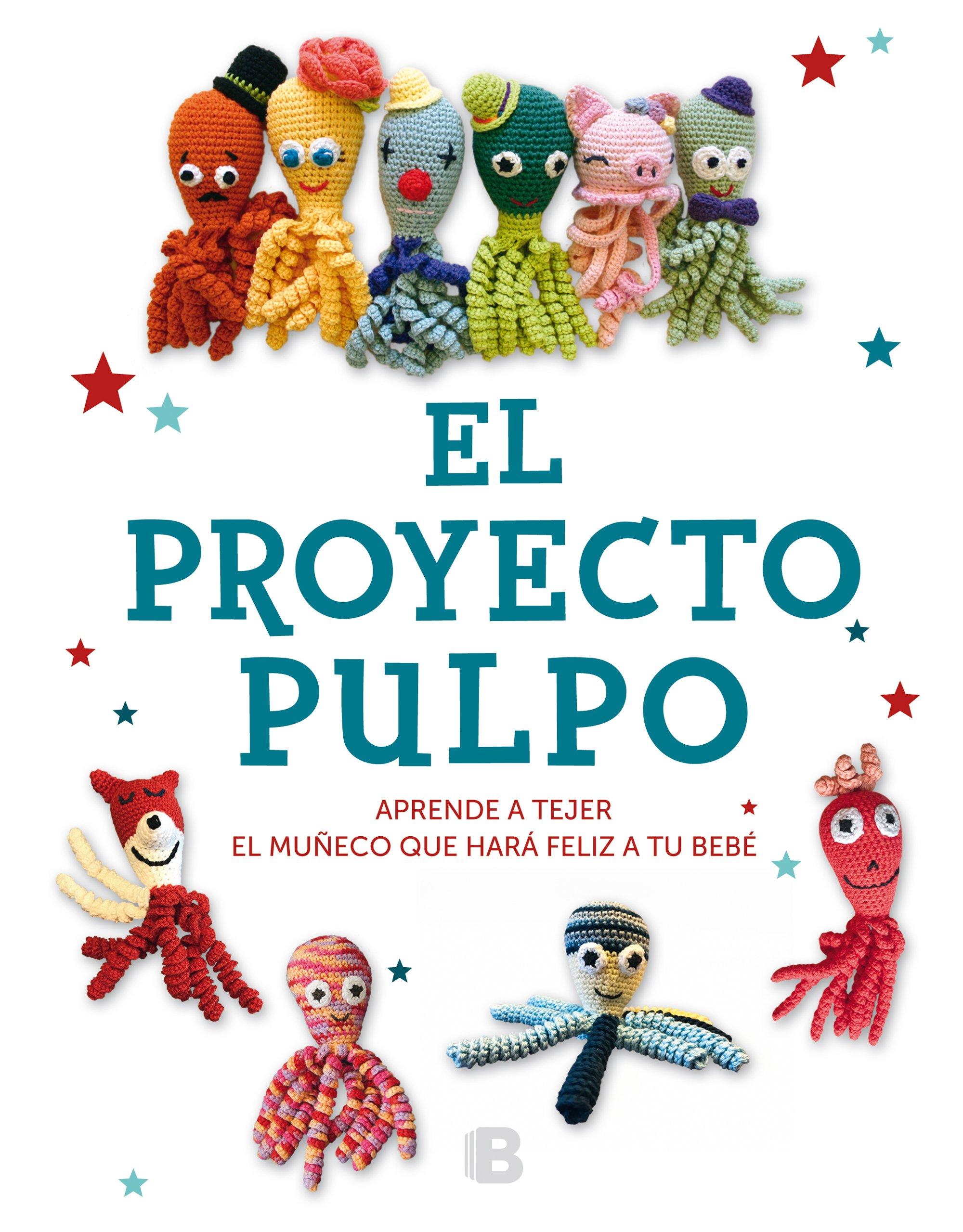 El Proyecto Pulpo: Aprende a tejer el muñeco que hará feliz a tu ...