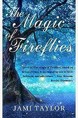 The Magic of Fireflies Kindle Edition