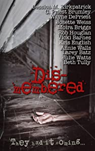 Dismembered: They Had it Coming