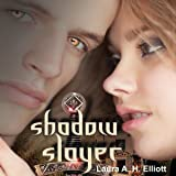 Shadow Slayer: The Shadow Series, Book 2