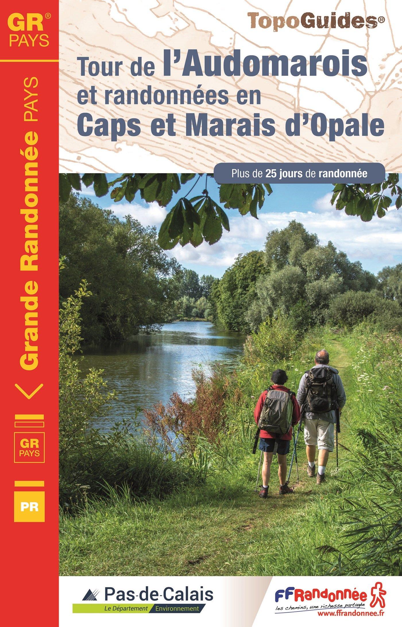 Tour de l'Audomarois et randonnées en caps et marais d'Opale Broché – 2 mars 2017 FFRP 2751409423 Guide France Guides Randonnées
