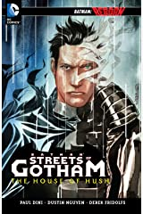 Batman: Streets of Gotham Vol. 3: The House of Hush Kindle Edition