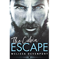 The Cabin Escape: A Damaged Mountain Man Rebel Romance (Back On Fever Mountain Book 1) (English Edition)