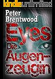 Eyes - Die Augenzeugin (German Edition)