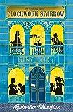 The Clockwork Sparrow (The Sinclair's Mysteries)