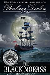 The Black Morass (Pirates of the Coast Book 1) Kindle Edition