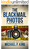 The Blackmail Photos (The Travelers Book 3)