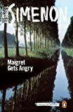 Maigret Gets Angry: Inspector Maigret Book 26