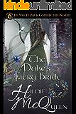 The Duke's Fiery Bride: De Wolfe Pack Connected World