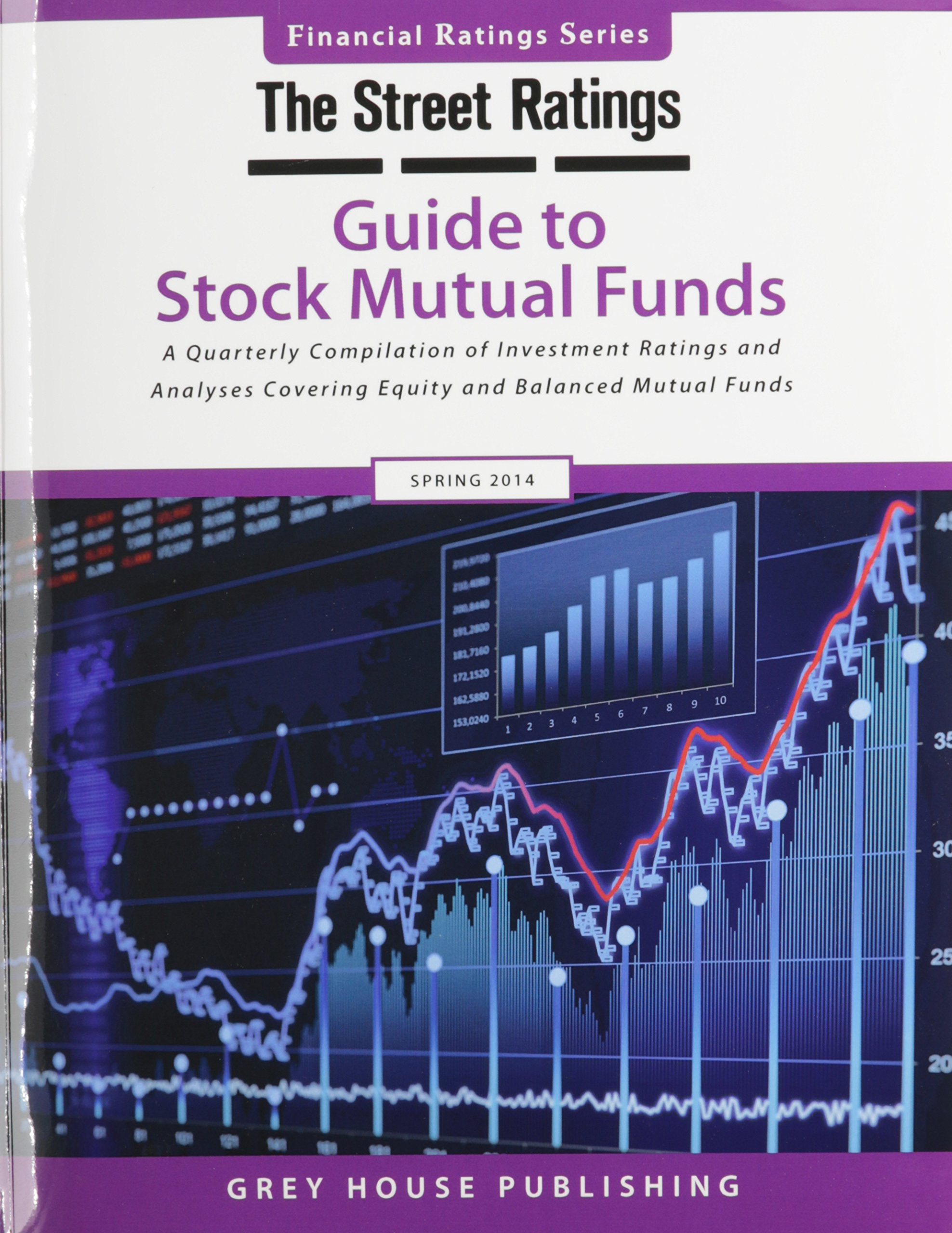 Thestreet Ratings Guide to Stock Mutual Funds, Spring 2014 (TheStreet.com Ratings Guide to Stock Mutual Funds)