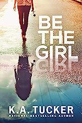 Be the Girl (English Edition) eBook Kindle