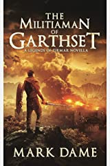 The Militiaman of Garthset: A Legends of Tirmar Novella Kindle Edition