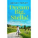 Dream Big, Stella! (Hope Springs Series Book 1)