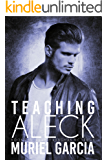 Teaching Aleck (Last Hangman MC Book 2)
