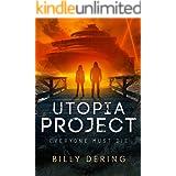 Utopia Project: Everyone Must Die