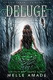 Deluge: YA Dark Urban Fantasy (Shifter Chronicles Book 4) (English Edition)