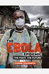The Ebola Epidemic: The Fight, the Future Library Binding