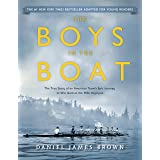 The Boys in the Boat (Young Readers Adaptation): The True Story of an American Team's Epic Journey to Win Gold at the 1936 Ol