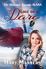 Love on a Dare (The Mulvaney Sisters: Alana)