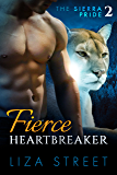 Fierce Heartbreaker: Sierra Pride, Book 2
