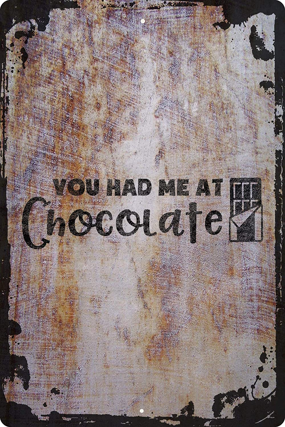 You had me at chocolate sweets funny hello wrapper yummy Decorative Wall Decor Funny Gift