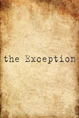 the Exception (the Advent Trilogy Book 3) Kindle Edition
