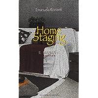 Home staging. Il manuale. L'arte di preparare la casa per la vendita e per l'affitto