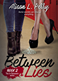 Between Lies (The In-Betweens Book 2)