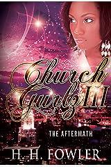 The Aftermath (Church Gurlz Book 3) Kindle Edition