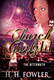 The Aftermath (Church Gurlz Book 3)