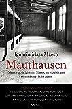 Mauthausen: Memorias de Alfonso Maeso, un republicano español en el holocausto