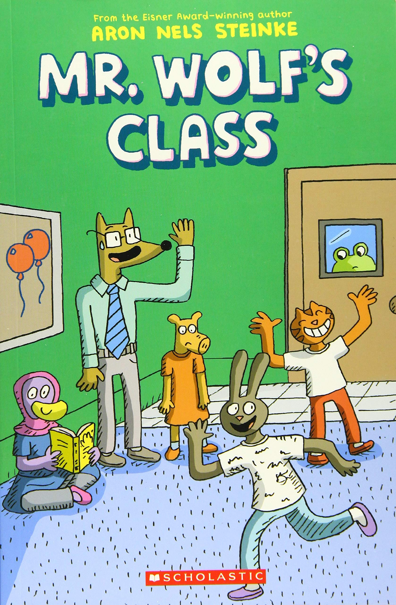 The Mr. Wolf's Class: Steinke, Aron Nels: 9781338047684: Amazon.com: Books