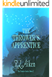 The Thrower's Apprentice (The Traders Book 2)