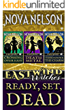 Ready, Set, Dead: Eastwind Witches Cozy Mysteries Books 1-3