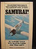 Samurai!, the Unforgettable Saga of Japan's Greatest Fighter Pilot