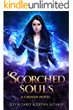 Scorched Souls: A Gripping Fantasy Thriller (Chosen Book 3)