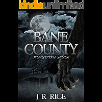 Bane County: Forgotten Moon (Book 1) book cover