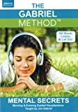 The Gabriel Method: Mental Secrets (Morning & Evening Guided Visualizations)