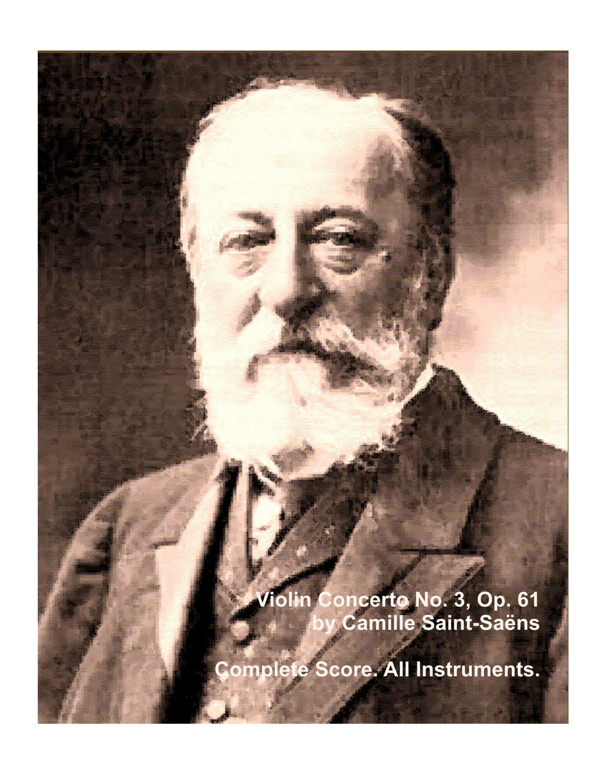 Download Violin Concerto No. 3 Op. 61 Complete Score. All Instruments. by Camille Saint-Saens. (Student Loose Leaf Facsimile 2013) pdf