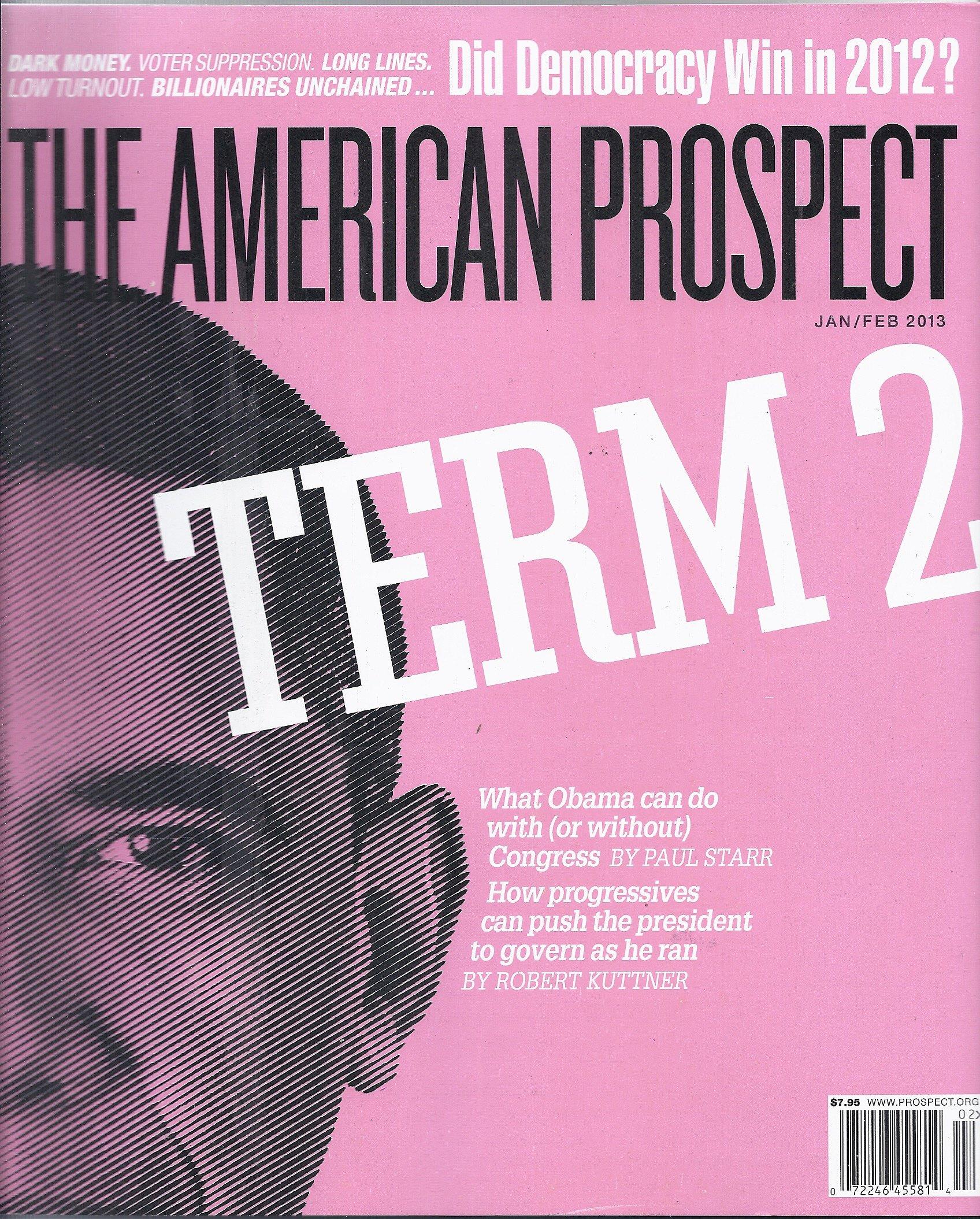 The American Prospect (January/February 2013 (Term 2)) pdf