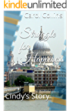 Struggle for Happiness: Cindy's Story (Struggle for Happiness Trilogy Book 1)
