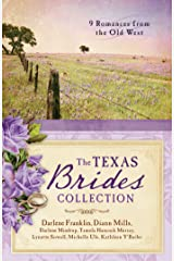 The Texas Brides Collection: 9 Romances from the Old West Kindle Edition